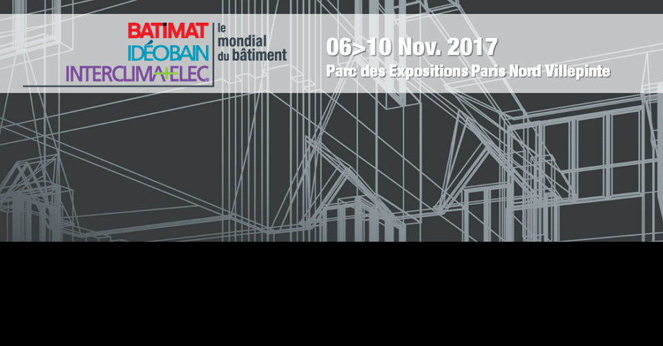 파리 건축 박람회 BATIMAT 2019 International Building Exhibition