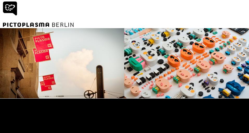 베를린 캐릭터디자인 및 아트 페스티벌PICTOPLASMA BERLIN CONFERENCE & FESTIVAL 2019CONTEMPORARY CHARACTER DESIGN AND ART