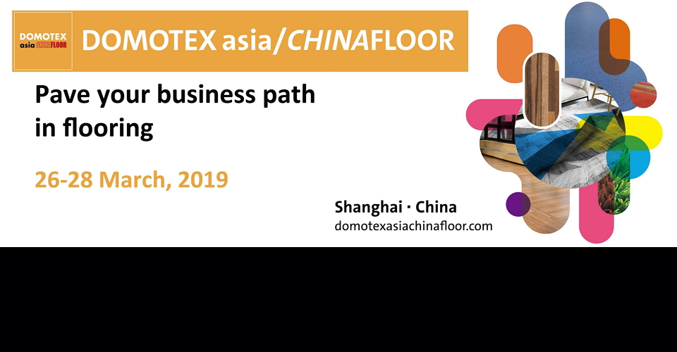 상해 바닥재 박람회 DOMOTEX Asia/CHINAFLOOR 2020 International Trade Fair for the Floor Covering Industry in Asia and China