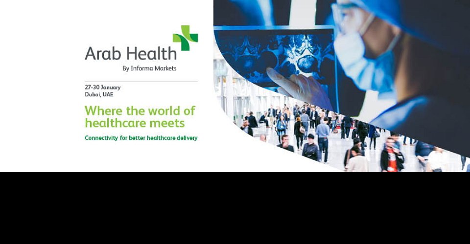 두바이 의료기기 박람회 ARAB HEALTH 2020 HEALTH CARE-Exhibition and Congress