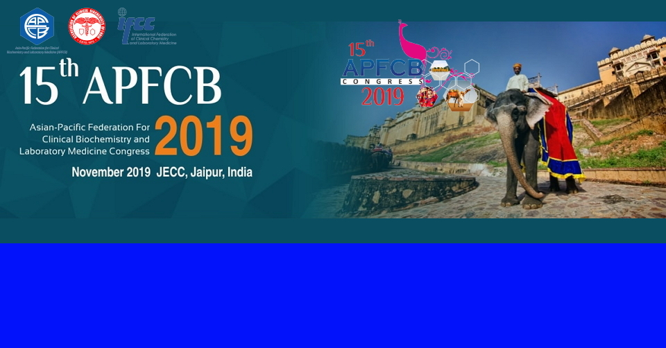 자이푸르 아시아태평양 임상화학 학회 회의 APFCB 2019 Asia-Pacific Federation for Clinical Biochemistry and Laboratory Medicine Congress