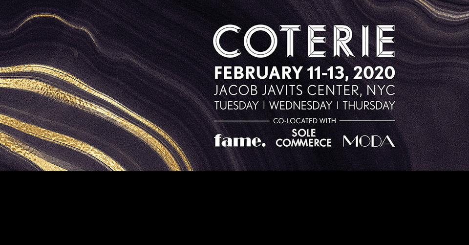 뉴욕 여성복 박람회 COTERIE 2020 Elevated Contemporary Apparel, Accessories and Footwear for Women Trade Show