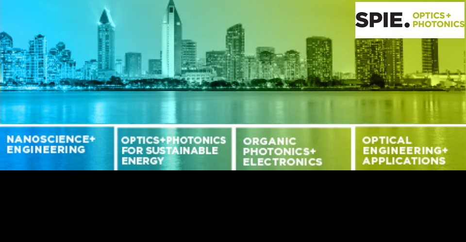 샌디에고 SPIE 광학 박람회 SPIE Optics + Photonics 2020 International Optical Sciences and Technology Meeting in North America