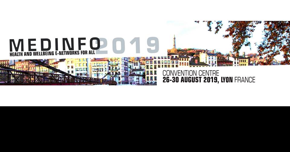 리옹 세계 건강 및 의료정보 학회 총회Medinfo 2019Biennial World Congress on Medical and Health Informatics