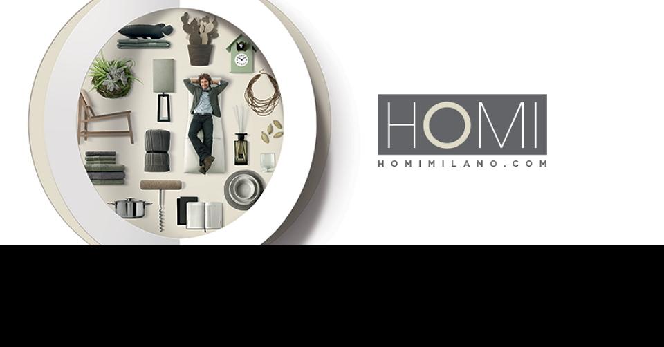 밀라노 가정용품 박람회 HOMI 2019 International HOME AND LIFESTYLE Show