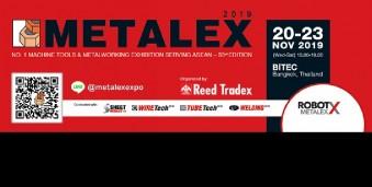 방콕 공작기계/금속가공/자동화 박람회 METALEX 2019 International Machine Tools and Metalworking Technologies Trade Exhibition and Conference